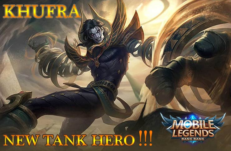Khufra Hero Baru Mobile Legends