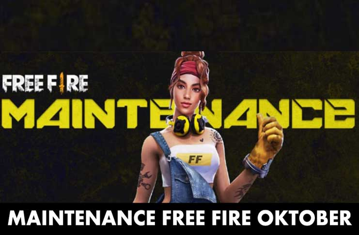 Maintenance Free Fire Oktober 2019