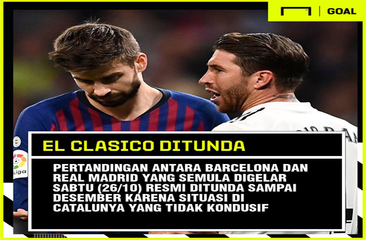 El Clasico, Barcelona Vs Real Madrid Ditunda
